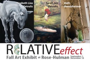 "Postcard for the Exhibition ""Relative Effect"" featuring artwork by Elizabeth Lisa Petrulis, Sarah Joy Petrulis, and Beth Berolzheimer at Rose-Hulman Institute of Technology in Terre Haute, IN, September 1- December 18, 2020"